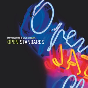 Mimmo Cafiero OJS Band Play Open Standards Copertina CD