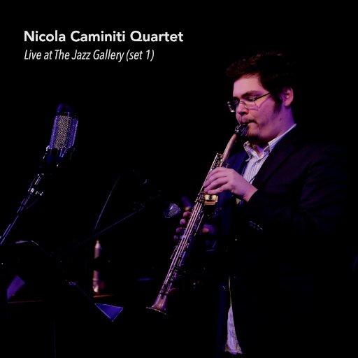 Live At The Jazz Gallery 1 NY Nicola Caminiti Cover