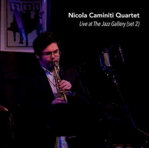 Live At The Jazz Gallery 2 NY Nicola Caminiti Cover